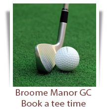 Golf - Broome Manor GC - Book Tee Time - London